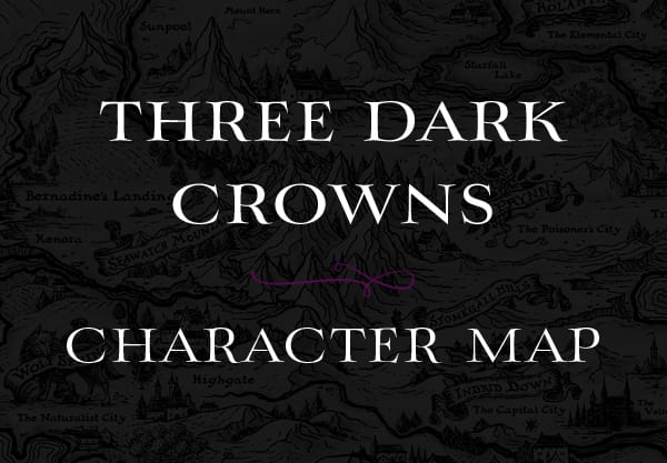 Keep Track of the Three Dark Crowns Characters With This Helpful Map