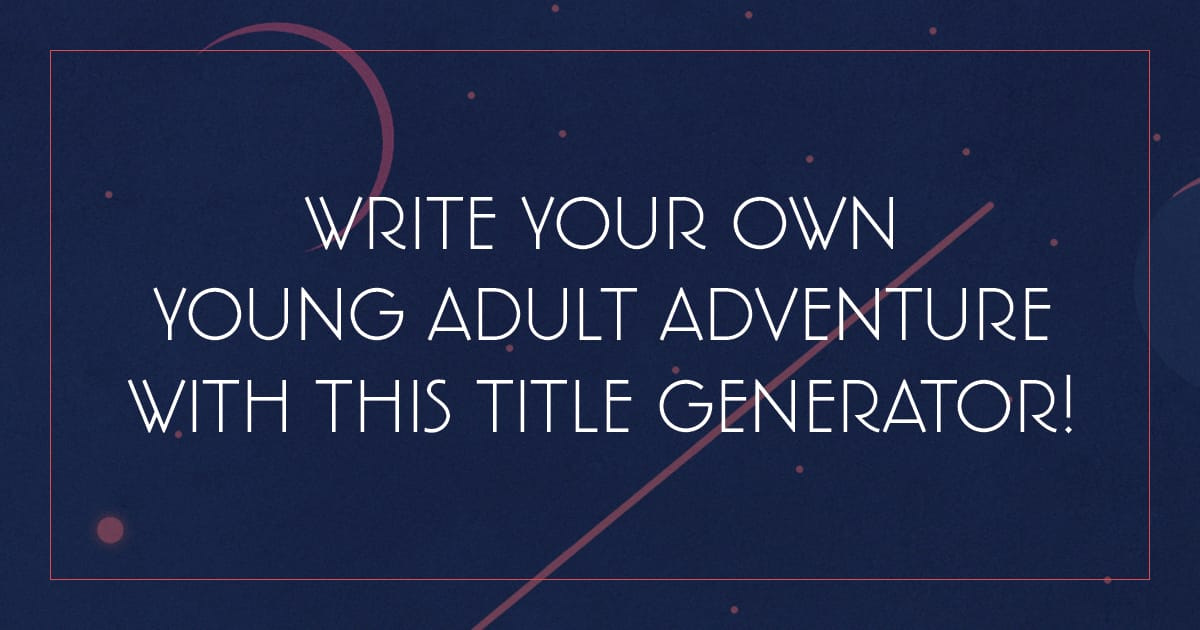 Write Your Own Young Adult Adventure With This Title