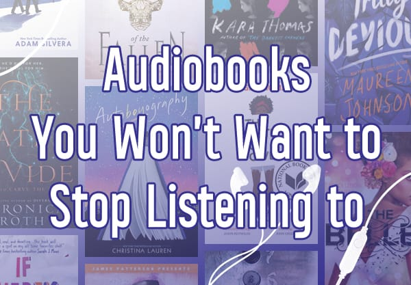 21 Young Adult Audiobooks That You Won't Want to Stop Listening to