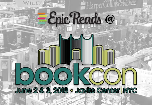 Here's Everything That's Happening with Epic Reads at BookCon 2018