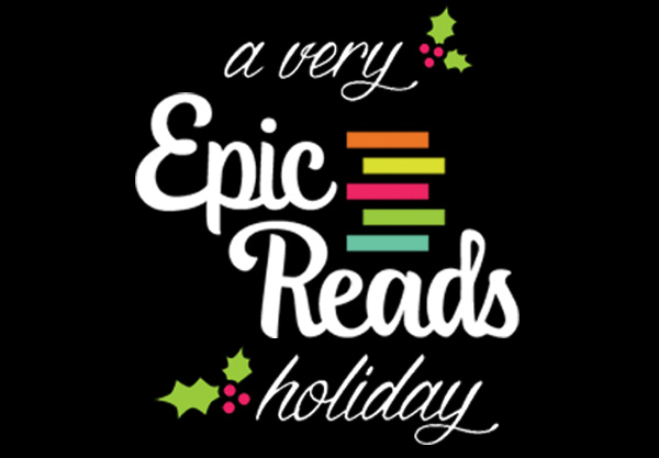 A Very Epic Reads Holiday