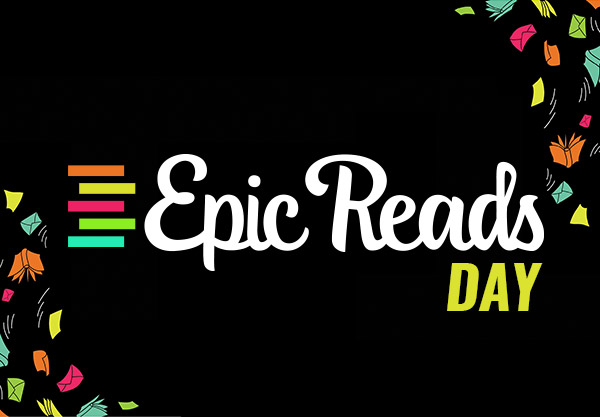 Everything You Need to Know About the First-Ever Epic Reads Day