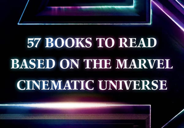 57 YA Books You Need to Read Based On Your Favorite Marvel Cinematic Universe Movies