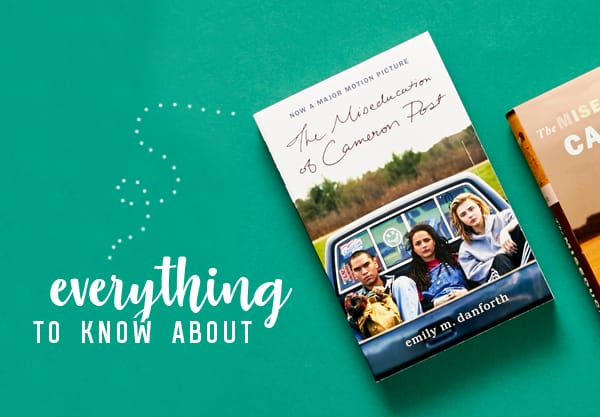 "Everything You Need to Know About ""The Miseducation of Cameron Post"" Movie"