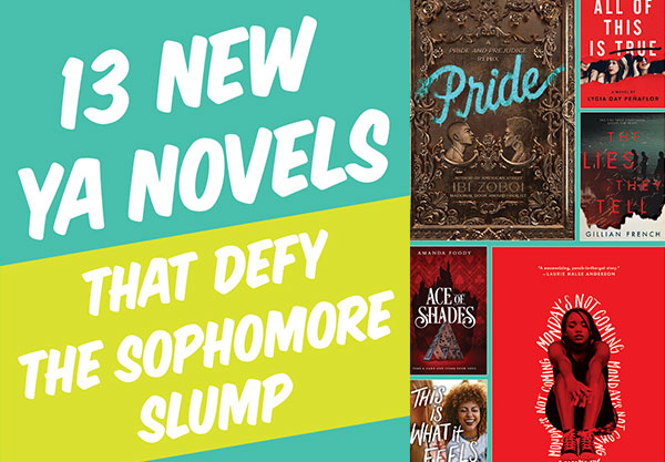 13 New Young Adult Novels That Defy The Sophomore Slump