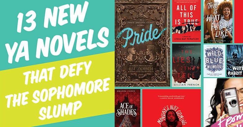13 New Young Adult Novels That Defy the Sophomore Slump