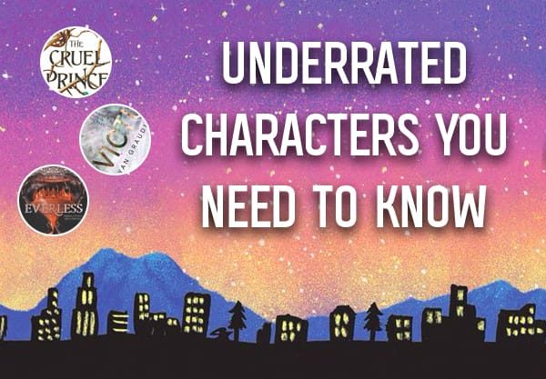 23 Underrated Characters in Young Adult Books That You Need