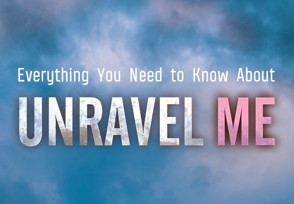Unravel Me Recap: Everything You Need to Know