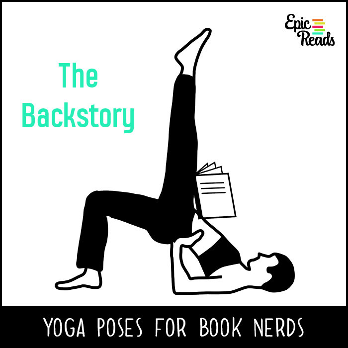 Epic Reads' Yoga Poses for Book Nerds - The Backstory