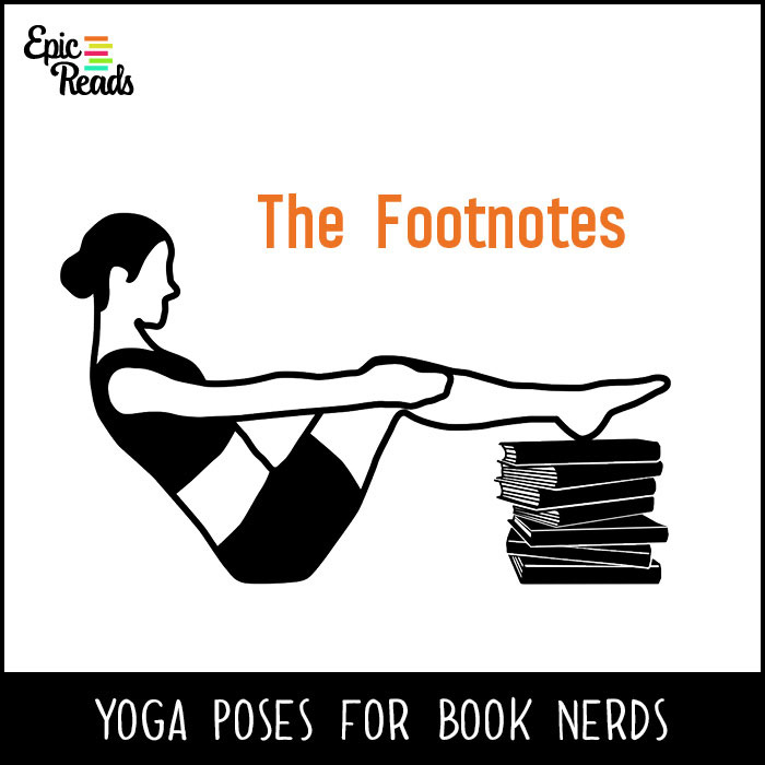 Epic Reads' Yoga Poses for Book Nerds - The Footnotes
