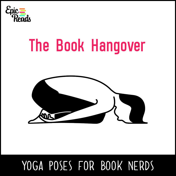 Epic Reads' Yoga Poses for Book Nerds - The Book Hangover