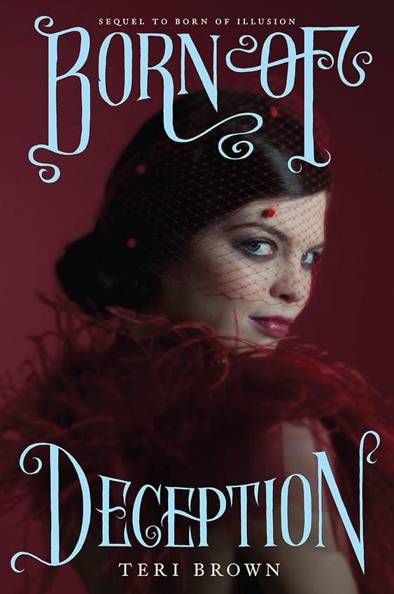 Born of Deception by Teri Brown
