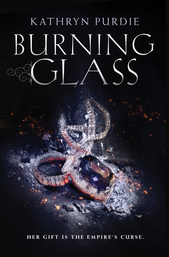 BURNING GLASS by Kathryn Purdie - on sale 3/1/16