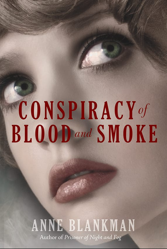 Epic Reads Cover Reveal: CONSPIRACY OF BLOOD AND SMOKE by Anne Blankman - On sale April 21st!