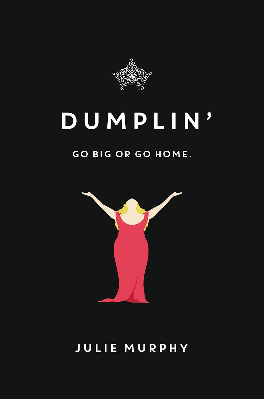 Epic Reads Cover Reveal: DUMPLIN by Julie Murphy