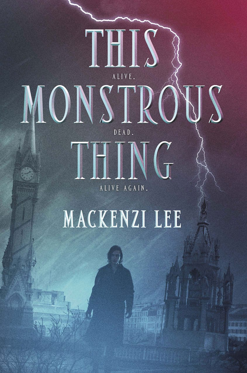 Epic Reads Cover Reveal: THIS MONSTROUS THING by Mackenzi Lee