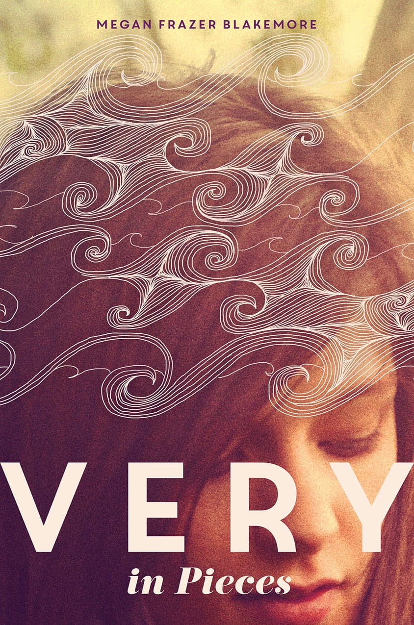 Epic Reads Cover Reveal: VERY IN PIECES by Megan Frazer Blakemore