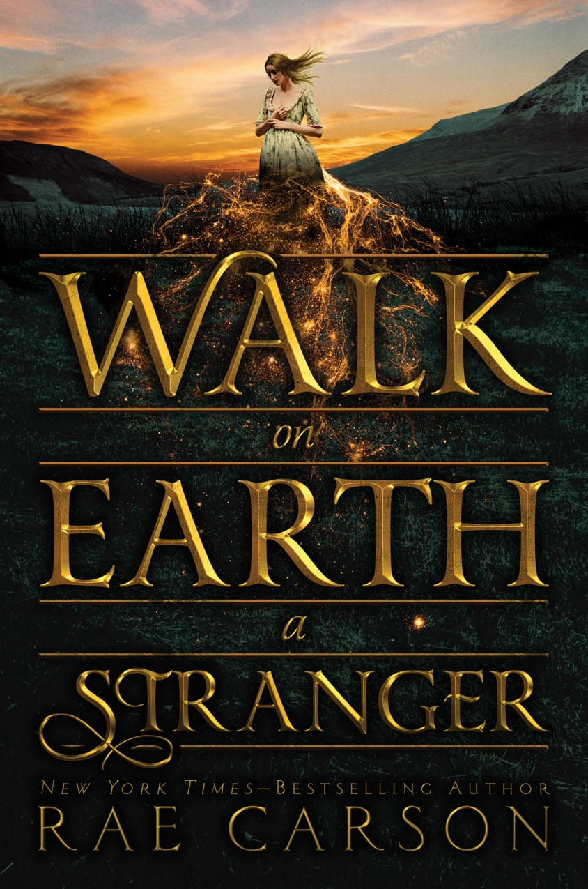 WALK ON EARTH A STRANGER by Rae Carson - on sale September 22, 2015!