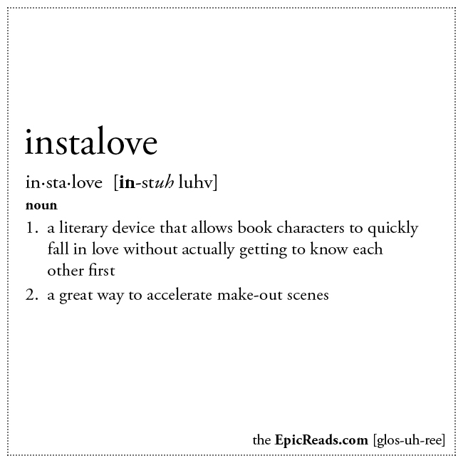 The Epic Reads Glossary: INSTALOVE
