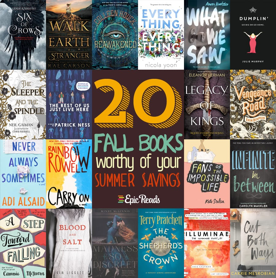 20 Fall Books Worthy of Your Summer Savings via Epic Reads