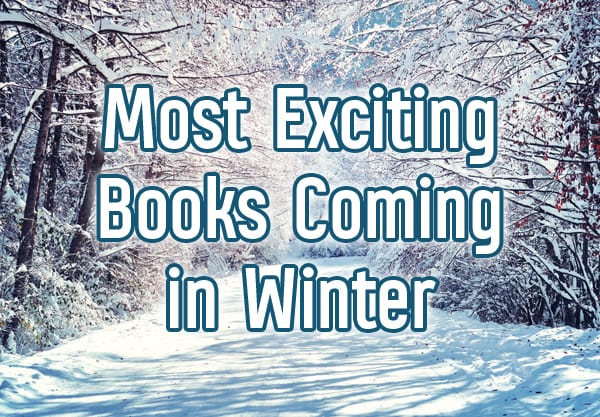 The 12 Most Exciting Books Coming in Winter 2018