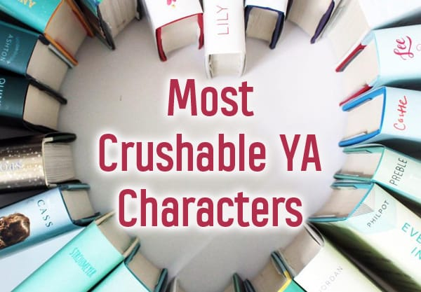 16 Crushable YA Characters Who Will Steal Your Heart