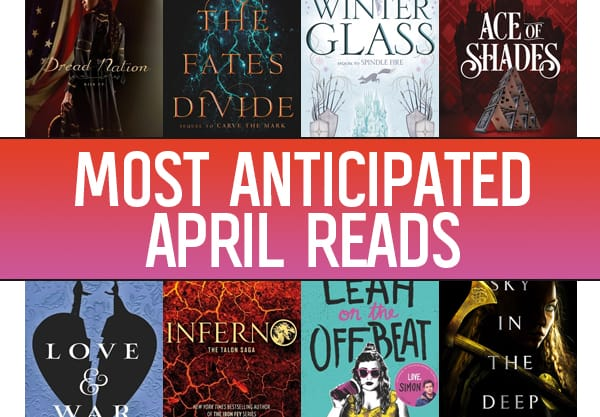 The 14 Most Anticipated YA Books to Read in April