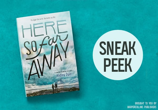 Read the First 4 Chapters of Here So Far Away!