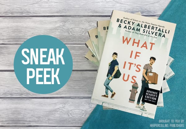 Start Reading 'What If It's Us' With This Extended New Excerpt!