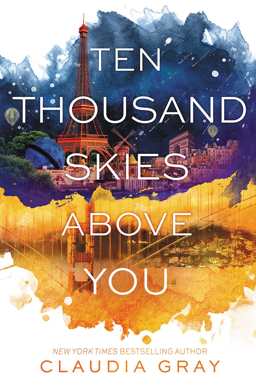 Cover Reveal: TEN THOUSAND SKIES ABOVE YOU by Claudia Gray