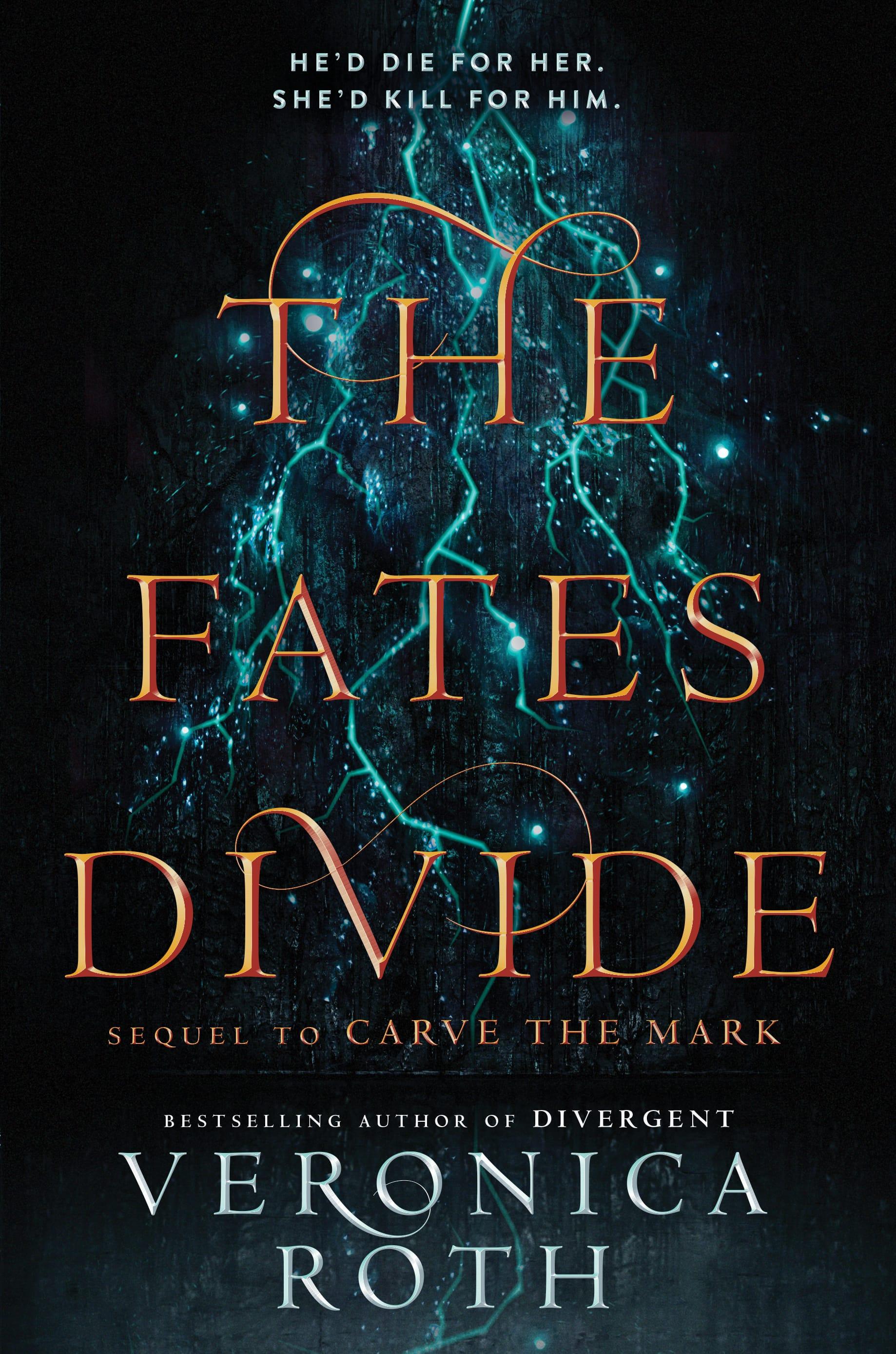 The Fates Divide (Carve the Mark Sequel)
