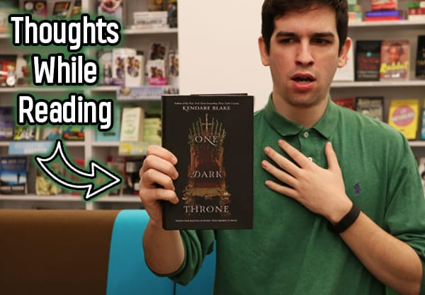 249 Thoughts I Had While Reading One Dark Throne