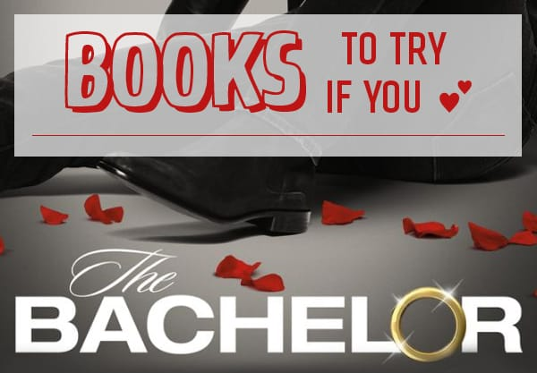 Love The Bachelor? These 14 YA Books Are Worthy of Your