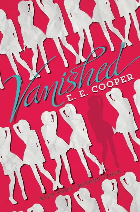 Epic Reads Cover Reveal: VANISHED by E.E. Cooper - on sale May 12, 2015