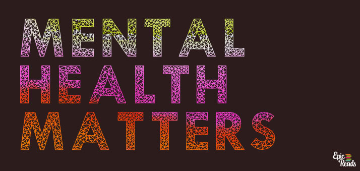 Mental Health Matters - Epic Reads