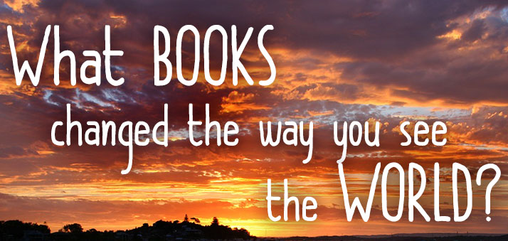 What books changed the way you see the world? via EpicReads