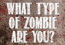 What Kind Of Zombie Are You?