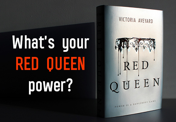QUIZ: What's Your RED QUEEN Power?