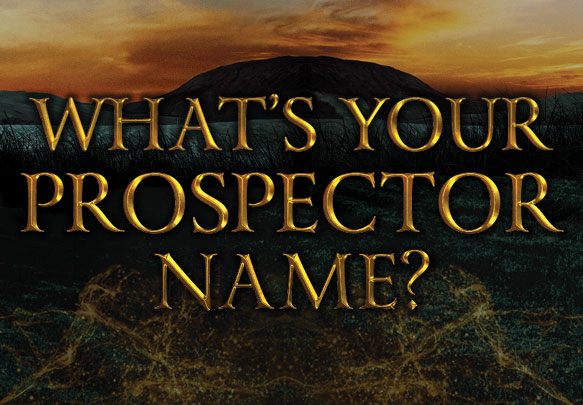 What is Your Prospector Name? | Epic Reads Blog
