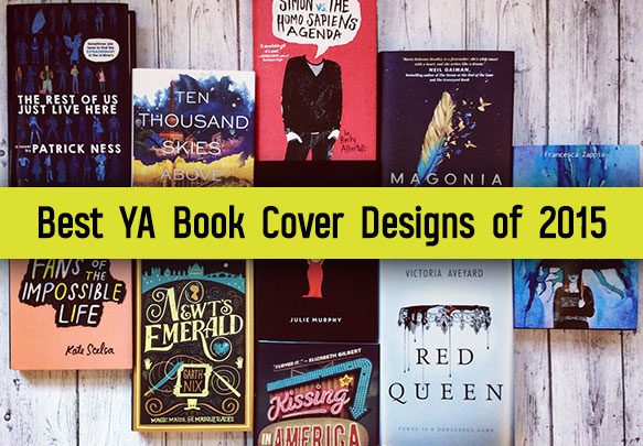 The 29 Best YA Book Covers of 2015 As Chosen By Our Designers