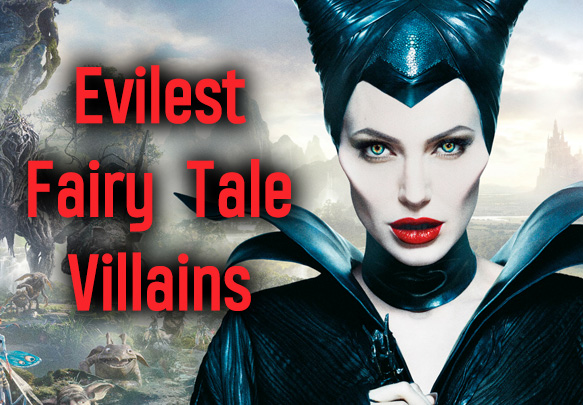 The 5 Evilest Fairy Tale Villains of All Time | Epic Reads Blog