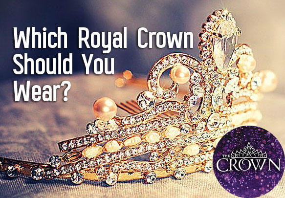 Which Royal Crown Should You Wear? | Quiz