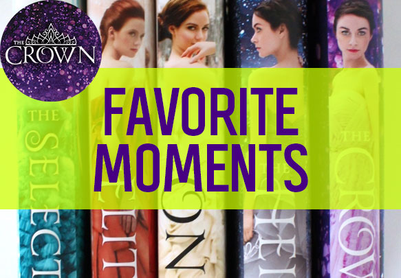 Fans' Favorite Moments from The Selection Series