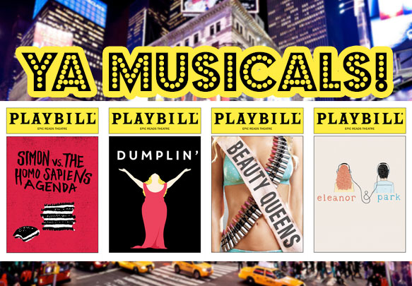 15 YA Books That Need To Be Adapted Into Broadway Musicals