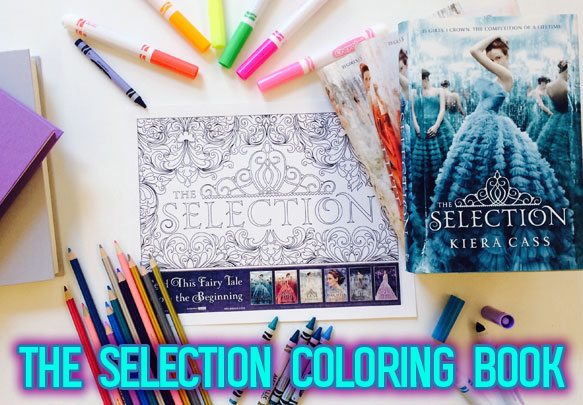 Grab Your Glitter! The Selection Coloring Book Is Happening