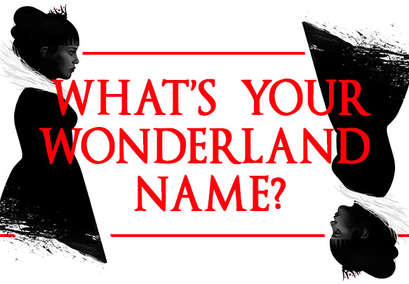 What's Your Alice in Wonderland Name? | Epic Reads