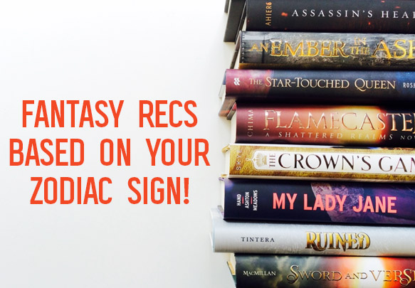 Fantasy Book Recommendations Based on Your Zodiac Sign