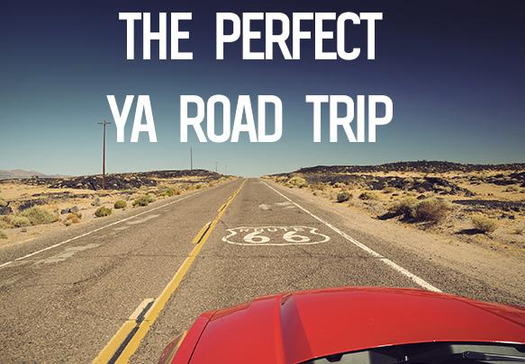 Plan The Perfect YA Road Trip