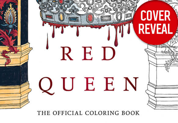 Get An Exclusive Look At The Red Queen Coloring Book