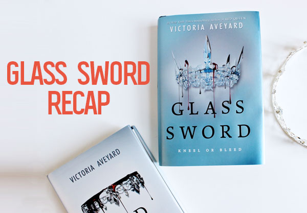 Here Are All The Important Things That Happened In Glass Sword